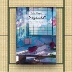 Eric Faye – Nagazaki, Gerçekliği İnsanı Dehşete Düşüren Kitap