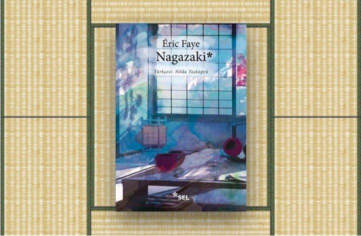 Eric Faye - Nagazaki