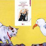 Luis Sepulveda – Martıya Uçmayı Öğreten Kedi