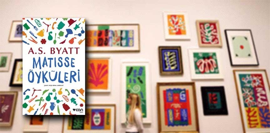 A. S. Byatt - Matisse Öyküleri