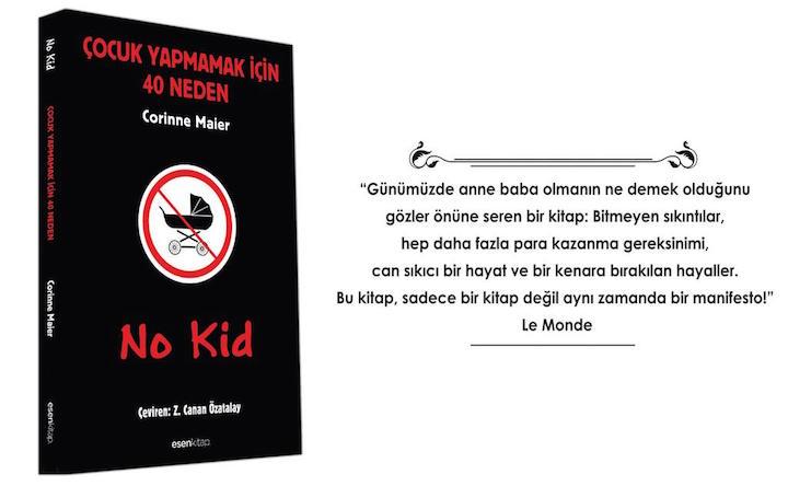 No Kid - Çocuk Yapmamak İçin 40 Neden Corinne Maier