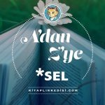 A'dan Z'ye *Sel – Sel Yayınları'ndan Her Harfe Bir Kitap