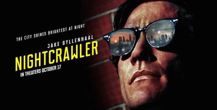 Nightcrawler, Jake Gyllenhaal'a Bayılacaksınız!