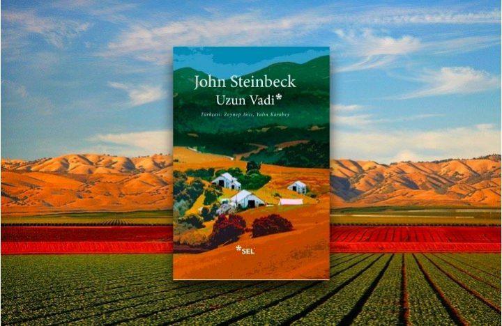 Uzun Vadi - John Steinbeck'ten Öyküler