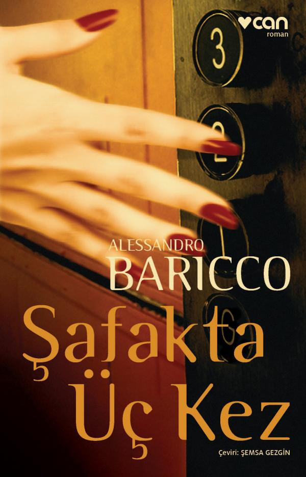 Alessandro Baricco - Şafakta Üç Kez