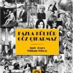 Fazla Kültür Göz Çıkarmaz –  Judy Jones, William Wilson