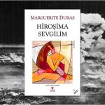 Hiroşima Sevgilim – Marguerite Duras