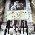 Joan Didion – Mavi Geceler