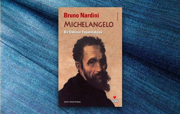 Bruno Nardini - Michelangelo / Bir Dâhinin Yaşamöyküsü
