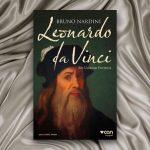 Bruno Nardini – Leonardo Da Vinci, Bir Ustanın Portresi