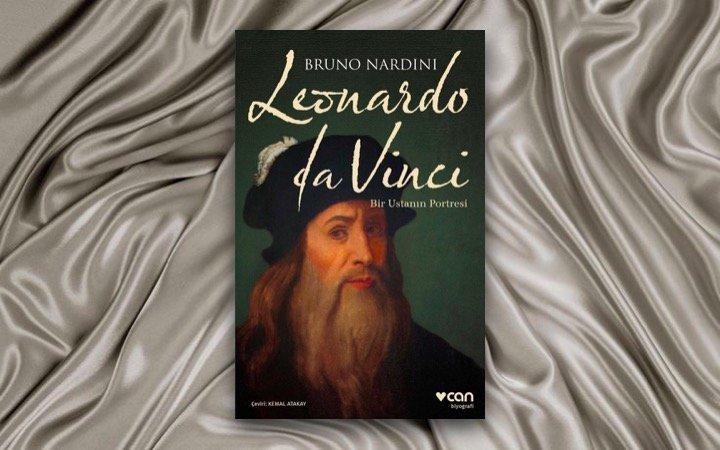 Bruno Nardini - Leonardo Da Vinci, Bir Ustanın Portresi