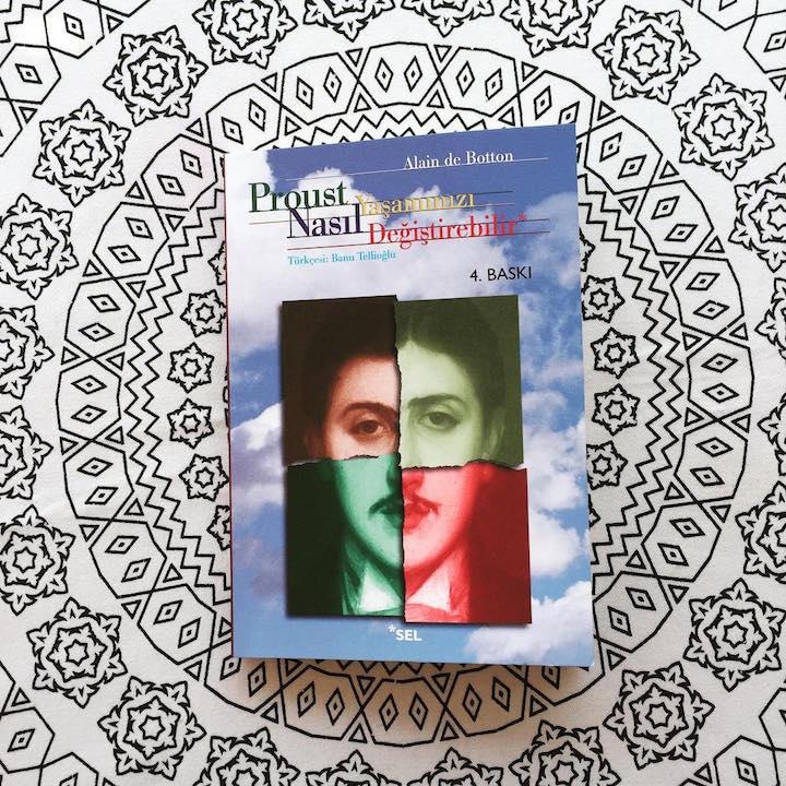 Proust Yaşamınızı Nasıl Değiştirebilir – Alain de Botton