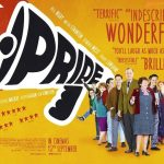 Pride – Herkesin Mutlaka İzlemesi Gereken Filmlerden!