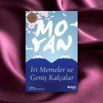 İri Memeler ve Geniş Kalçalar – Mo Yan