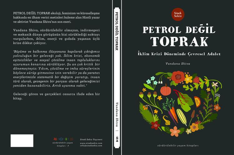 Petrol Değil Toprak - Vandana Shiva