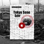 David Peace – Tokyo Sene Sıfır