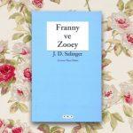 Franny ve Zooey – J. D. Salinger