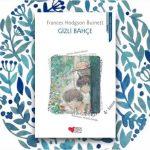 Gizli Bahçe – Frances Hodgson Burnett
