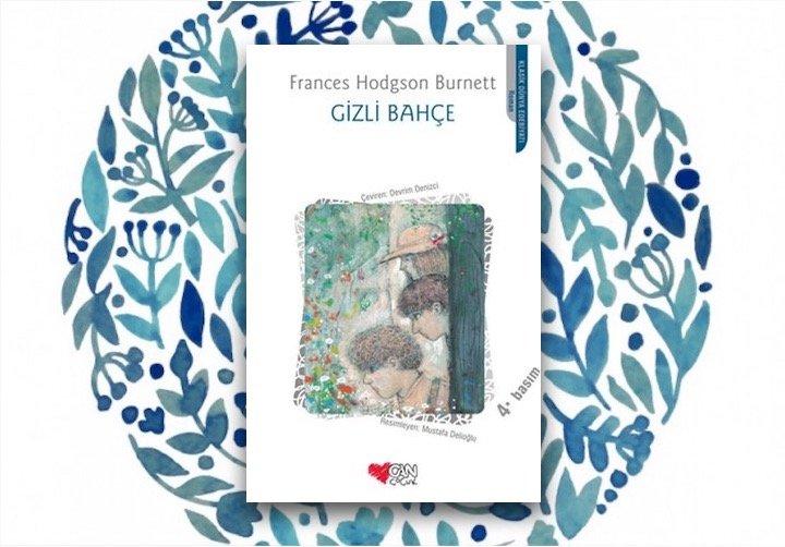 Gizli Bahçe - Frances Hodgson Burnett