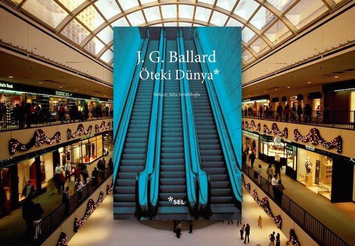 Öteki Dünya - J. G. Ballard