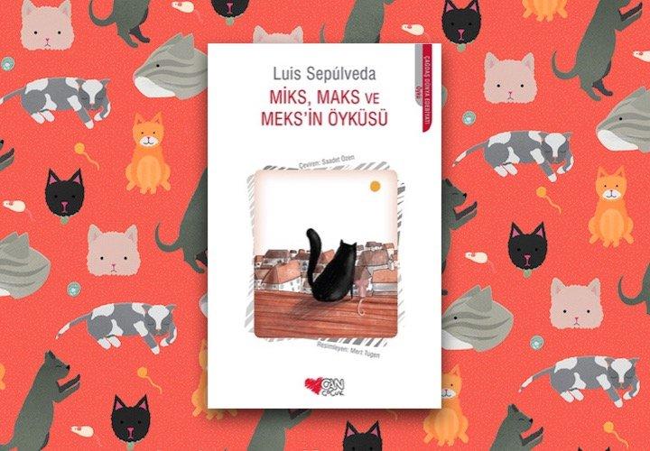 Miks, Maks ve Meks'in Öyküsü - Luis Sepulveda