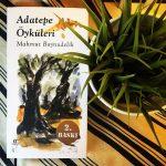 Adatepe Öyküleri – Mahmut Boynudelik