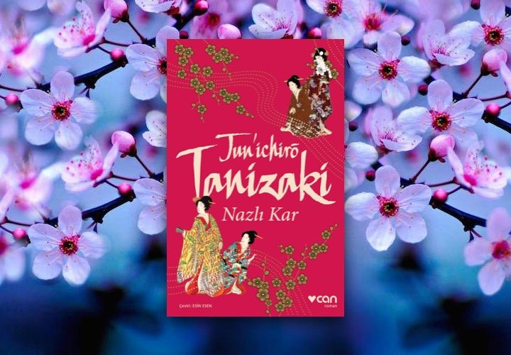 Nazlı Kar - Jun'ichirō Tanizaki