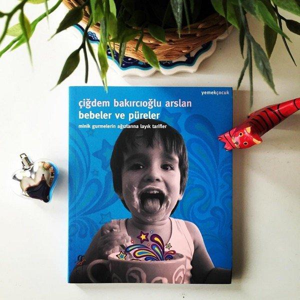 Bebeler ve Püreler - Çiğdem Bakırcıoğlu Arslan