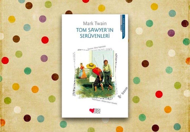 Tom Sawyer'in Serüvenleri – Mark Twain