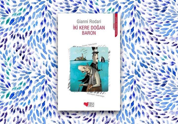 İki Kere Doğan Baron - Gianni Rodari
