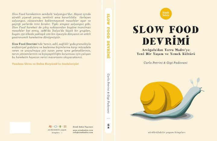 Slow Food Devrimi - Carlo Petrini & Gigi Padovani