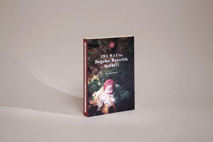 Ina May'in Doğuma Hazırlık Rehberi - Ina May Gaskin