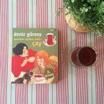 Demlikten Süzülen Kültür: Çay – Deniz Gürsoy