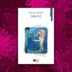 Nar Evi – Oscar Wilde