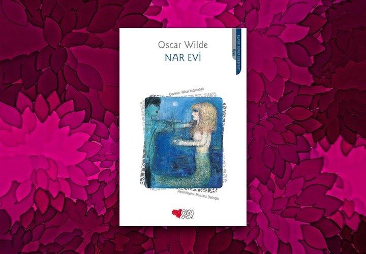 Nar Evi - Oscar Wilde