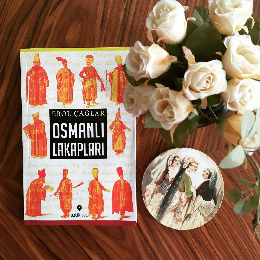 Osmanlı Lakapları – Erol Çağlar
