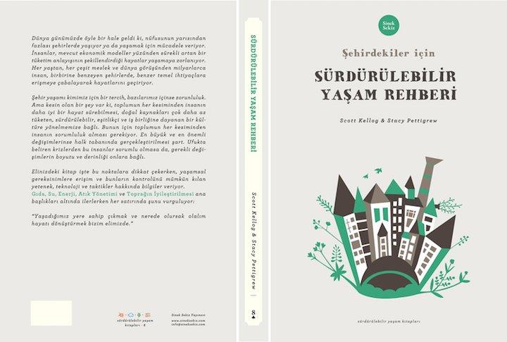 Şehirdekiler için Sürdürülebilir Yaşam Rehberi – Stacy Pettigrew, Scott Kellog