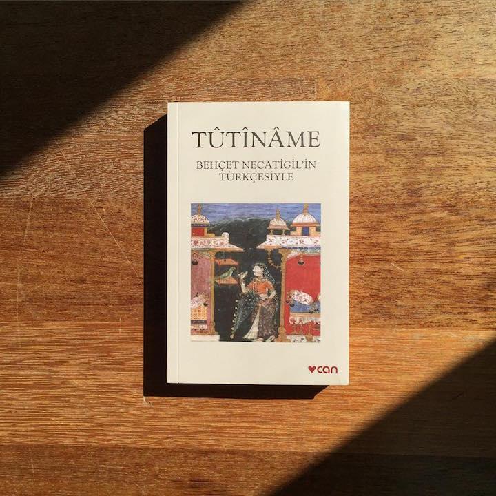 Tutiname - Behçet Necatigilin Türkçesiyle