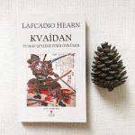 Kvaidan – Lafcadio Hearn