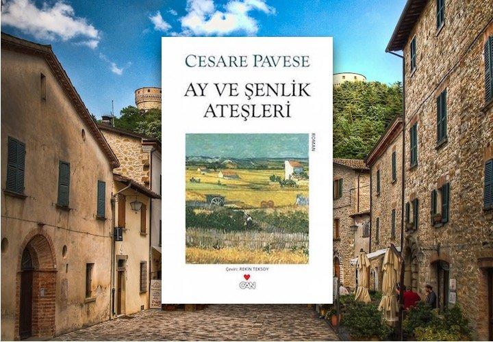 Ay ve Şenlik Ateşleri - Cesare Pavese