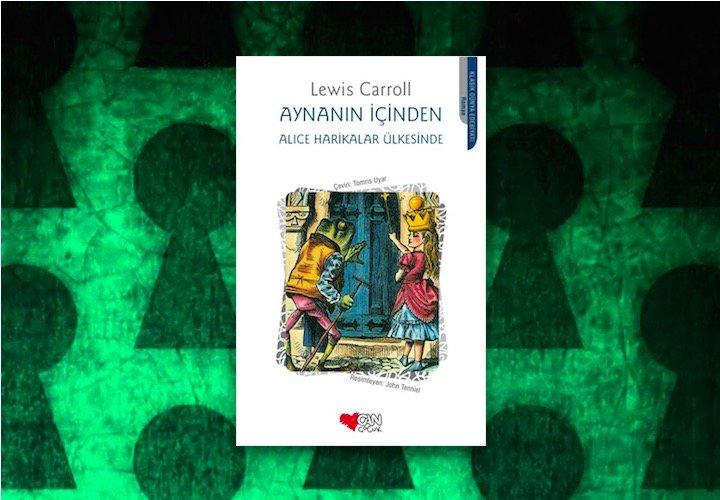 Aynanın İçinden - Alice Harikalar Ülkesinde - Lewis Carroll