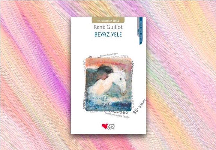 Beyaz Yele – Rene Guillot
