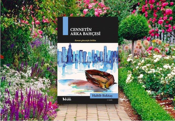 Cennetin Arka Bahçesi - Habib Bektaş