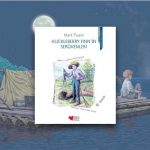 Huckleberry Finn'in Serüvenleri – Mark Twain