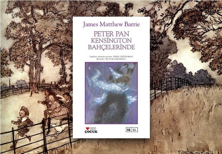 Peter Pan Kensington Bahçelerinde - James Matthew Barrie