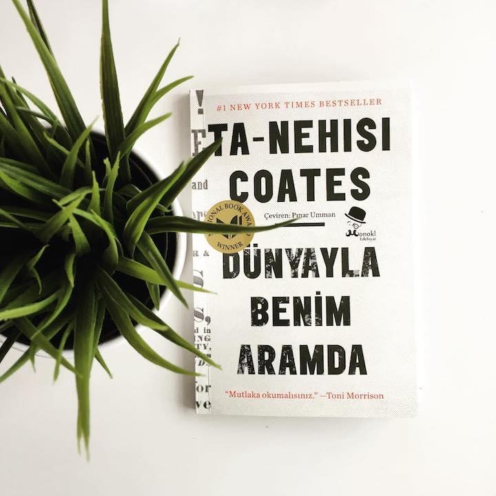 Dünyayla Benim Aramda – Ta-Nehisi Coates