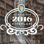 Kitaplık Kedisi: 2016'da En Sevdiğim Kitaplar