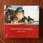 İstanbul Seni Unutmadım – Selim İleri