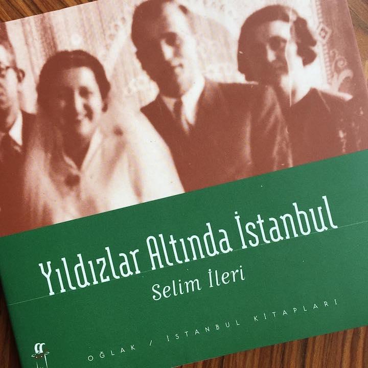 Yıldızlar Altında Istanbul – Selim İleri