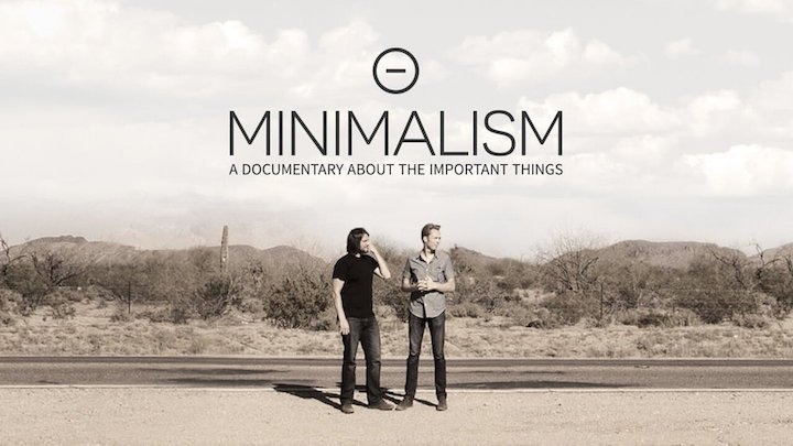 Minimalism – A Documentary About the Important Things